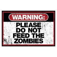 "Targhetta di metallo "" Warning:please do not feed the zombies"""